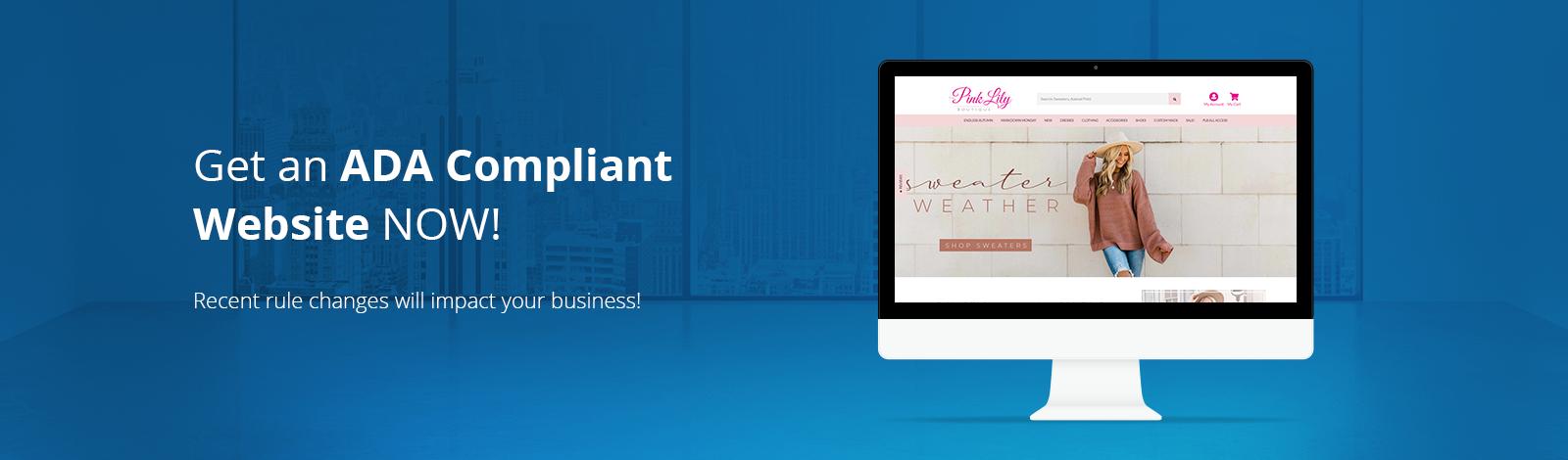Get an ADA Compliant Website Now